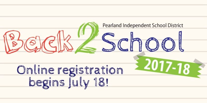 Pearland ISD 2017-18 School Year Registration