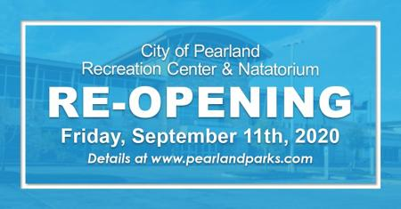 Reopening of the City of Pearland's Recreation Center and Nata